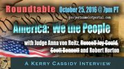 TONIGHT :   WE THE PEOPLE:  ROUNDTABLE – OCT 25TH